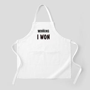 I'm not WINNING. I WON Apron