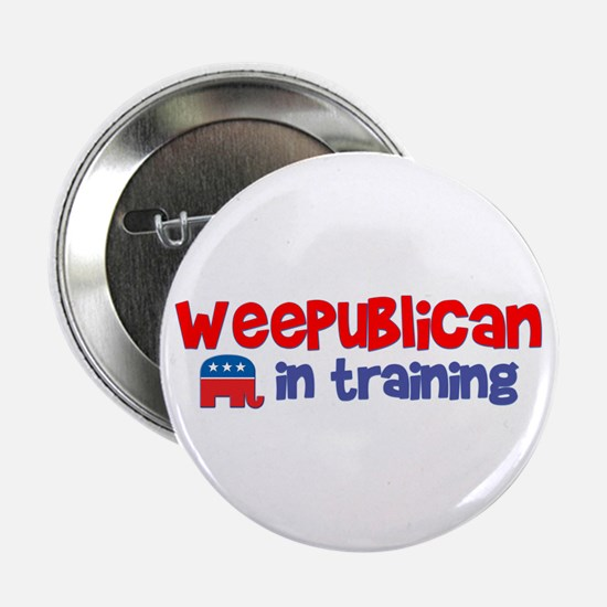 "Weepublican in Training 2.25"" Button"