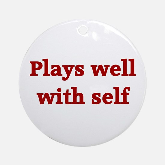 Plays well  Ornament (Round)