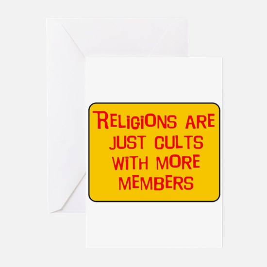 Religions are cults... Greeting Cards (Package of