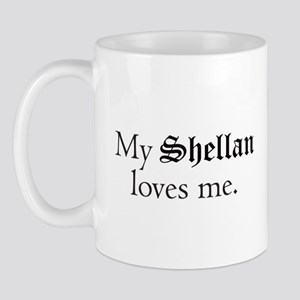 My Shellan Loves Me Ceramic Mug