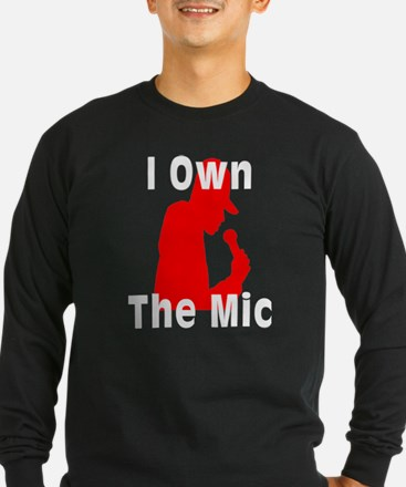 I Own the Mic T