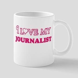 I love my Journalist Mugs