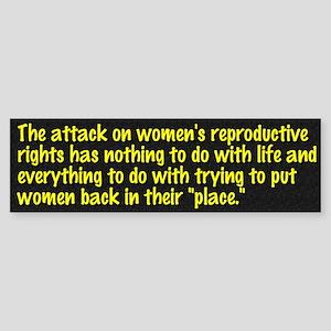 women's rights... Bumper Sticker