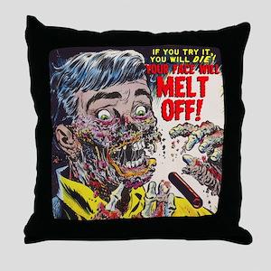 $19.99 Your Face Will MELT OFF! Throw Pillow