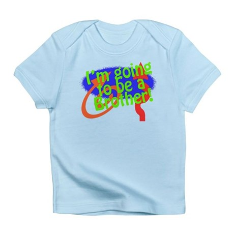 Going To Be A Brother Infant T-Shirt