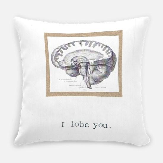 I Lobe You Everyday Pillow