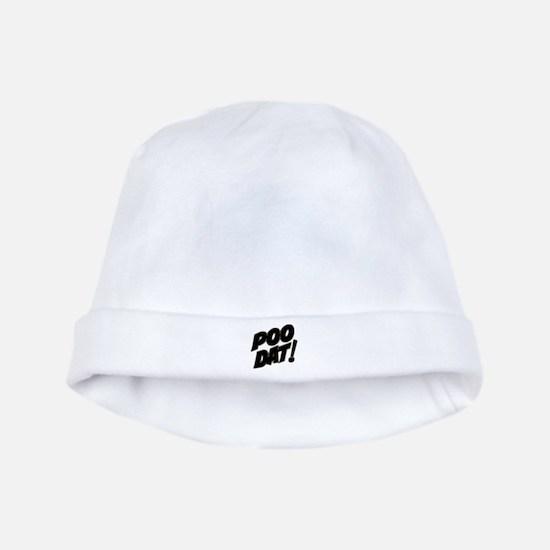 Poo Dat baby hat