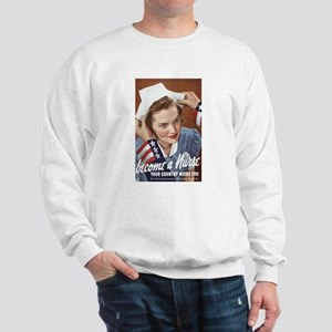 Become A Nurse Sweatshirt