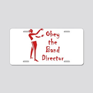 Obey the Band Director Aluminum License Plate