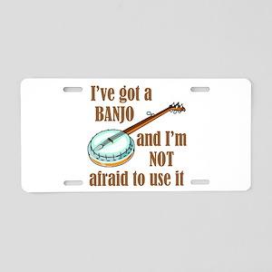 I've Got a Banjo Aluminum License Plate