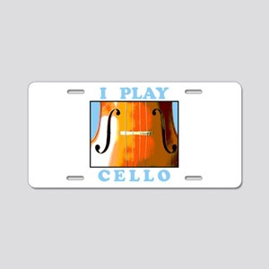 I Play Cello Aluminum License Plate