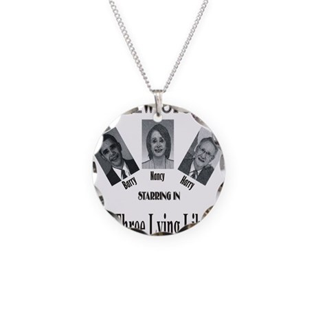 New Stooges: Lying Libs Necklace Circle Charm
