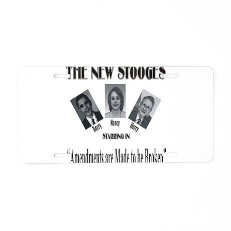 New Stooges: Amendments Aluminum License Plate