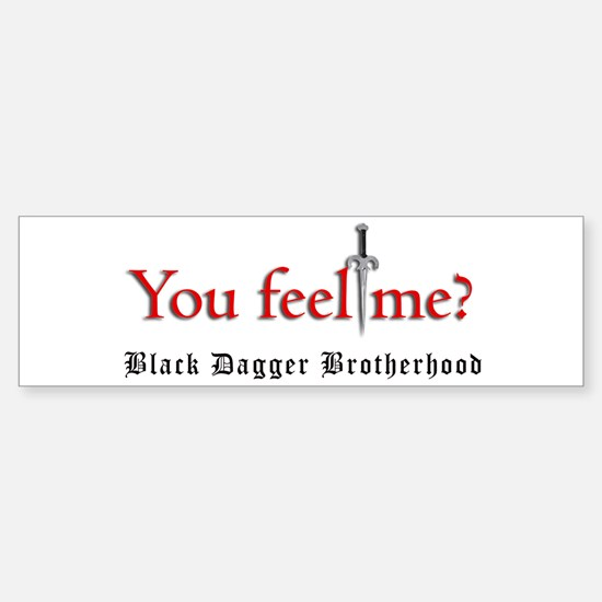 You Feel Me? Bumper Bumper Bumper Sticker