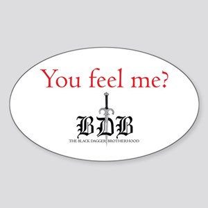You Feel Me? Oval Sticker