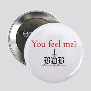 "You Feel Me? 2.25"" Button"
