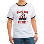 Save The Sushi Ringer T