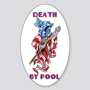 Death by Pool Oval Sticker