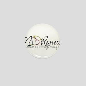 No Regrets2 Mini Button