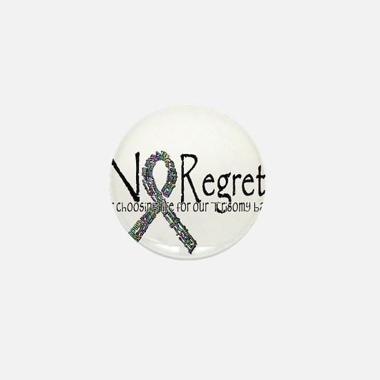 No Regrets3 Mini Button