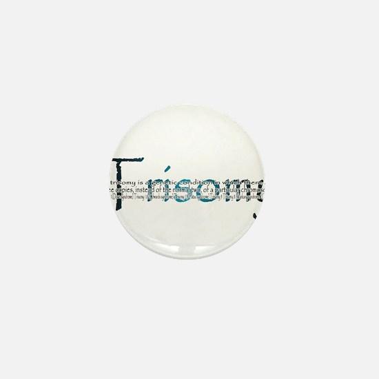 Trisomy Mini Button