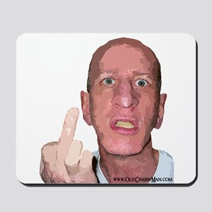Old Pissed Off Man Mousepad