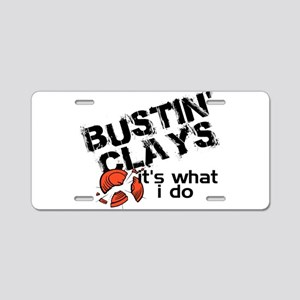 Bustin Clays Aluminum License Plate