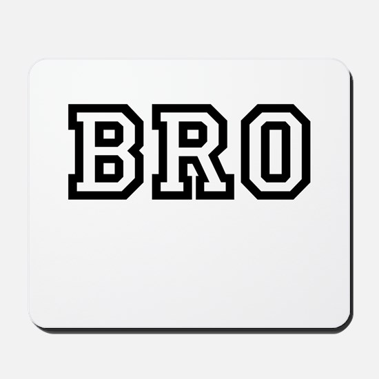 Bro College Letters Mousepad