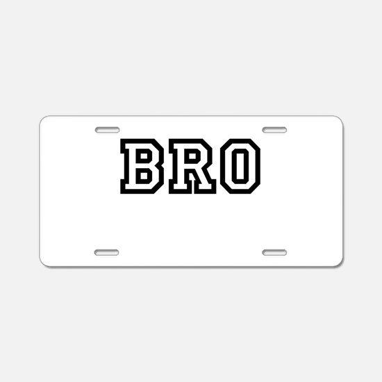Bro College Letters Aluminum License Plate