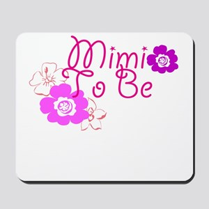 Mimi To Be Flowers Mousepad