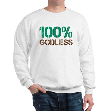 100% Godless Sweatshirt