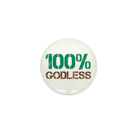 100% Godless Mini Button (100 pack)