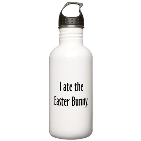 I ate the Easter Bunny Stainless Water Bottle 1.0L