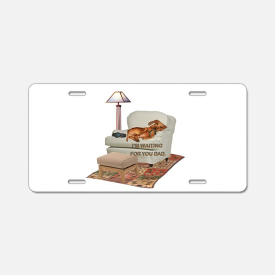 TV Doxie Dad Aluminum License Plate