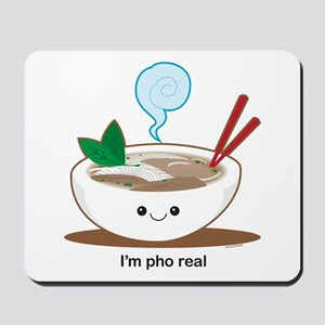 Pho Real! Mousepad