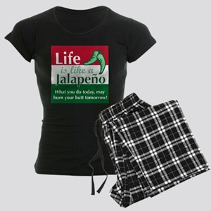 Life is Like A Jalapeno... Women's Dark Pajamas