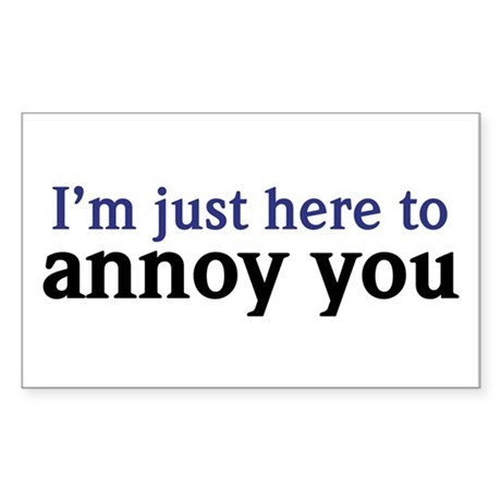 Annoy You Rectangle Sticker