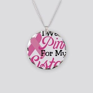 Pink For Sister Necklace Circle Charm