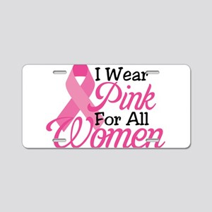 Pink For Women Aluminum License Plate
