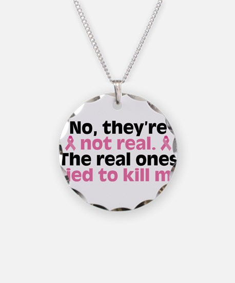 They're Not Real Necklace Circle Charm