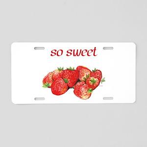 So Sweet (Strawberries) Aluminum License Plate