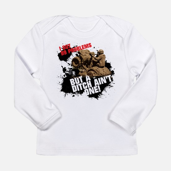 99 PROBLEMS Long Sleeve Infant T-Shirt