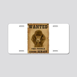 """""""Wanted"""" Poodle Aluminum License Plate"""