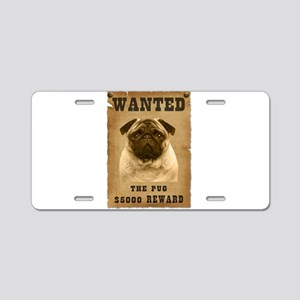 """Wanted"" Pug Aluminum License Plate"