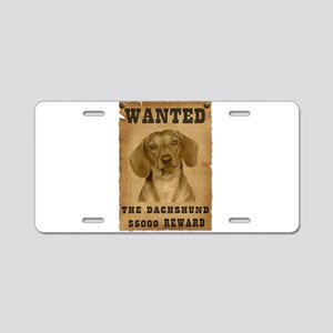 """""""Wanted"""" Dachshund Aluminum License Plate"""
