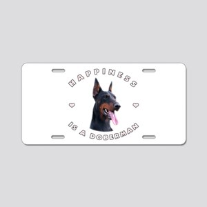 Happiness is a Doberman! Aluminum License Plate
