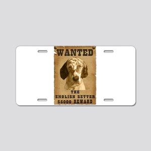 """Wanted"" English Setter Aluminum License Plate"