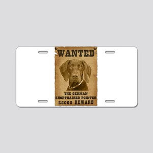 """Wanted"" German Shorthaired P Aluminum L"