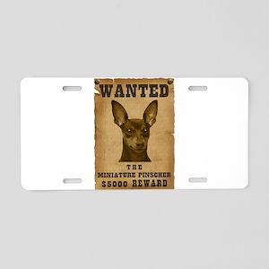 """""""Wanted"""" Miniature Pinscher Aluminum License Plate"""